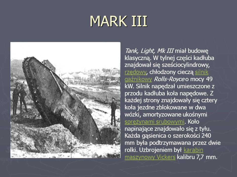 MARK III Tank, Light, Mk III miał budowę klasyczną.