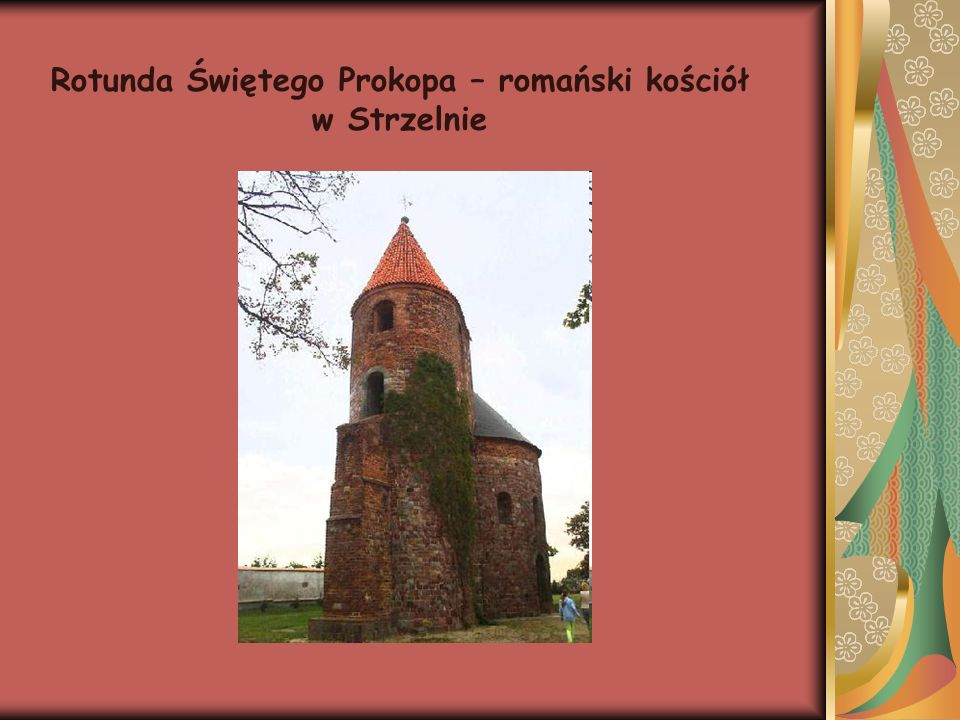 Rotunda Świętego Prokopa – romański kościół w Strzelnie