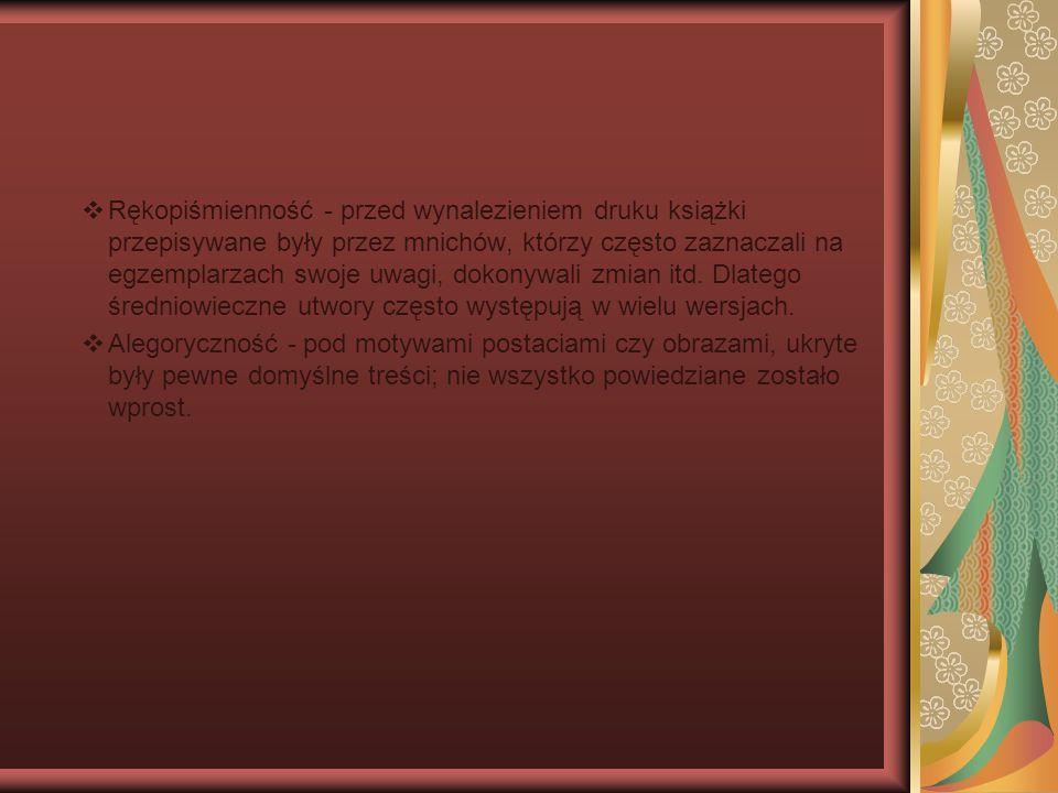 Główne gatunki literatury średniowiecznej: Kronika - dotyczą dziejów jakiegoś narodu np.