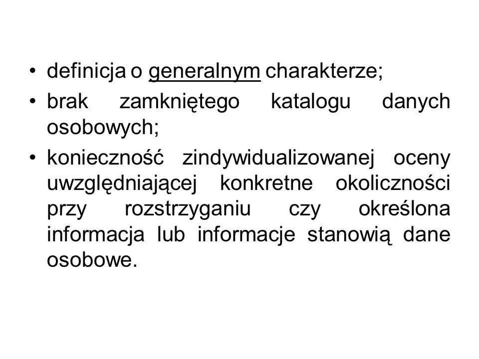 definicja o generalnym charakterze; brak zamkniętego katalogu danych osobowych; konieczność zindywidualizowanej oceny uwzględniającej konkretne okolic