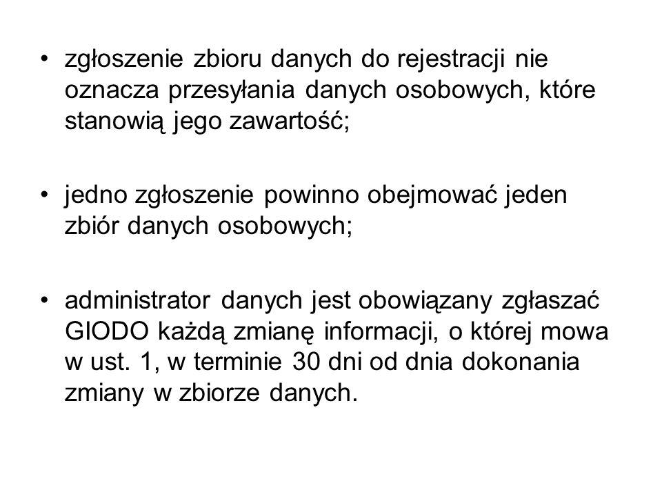Administrator danych może przesłać zgłoszenie: pocztą; drogą elektroniczną, za pośrednictwem Elektronicznej platformy komunikacji z Generalnym Inspektorem Ochrony Danych Osobowych (E-Giodo) dostępnej na: www.giodo.gov.pl;www.giodo.gov.pl złożyć w Biurze GIODO (ul.