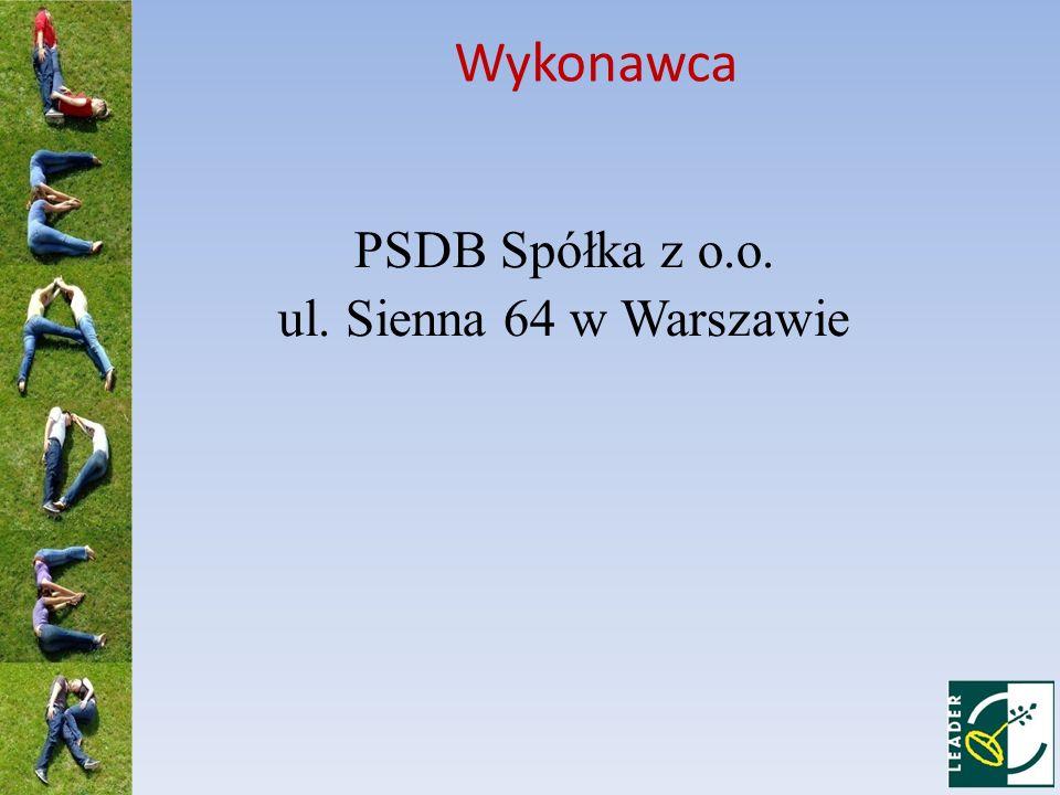 Wykonawca PSDB Spółka z o.o. ul. Sienna 64 w Warszawie