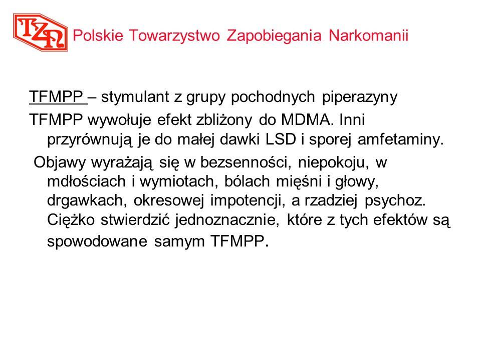 TFMPP – stymulant z grupy pochodnych piperazyny TFMPP wywołuje efekt zbliżony do MDMA. Inni przyrównują je do małej dawki LSD i sporej amfetaminy. Obj