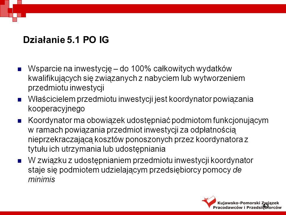 Działanie 5.1 PO IG 44 Najbliższe terminy konkursów: 1) I połowa marca 2009 – planowane ogłoszenie Instytucja Wdrażająca :Polska Agencja Rozwoju Przedsiębiorczości www.parp.gov.pl