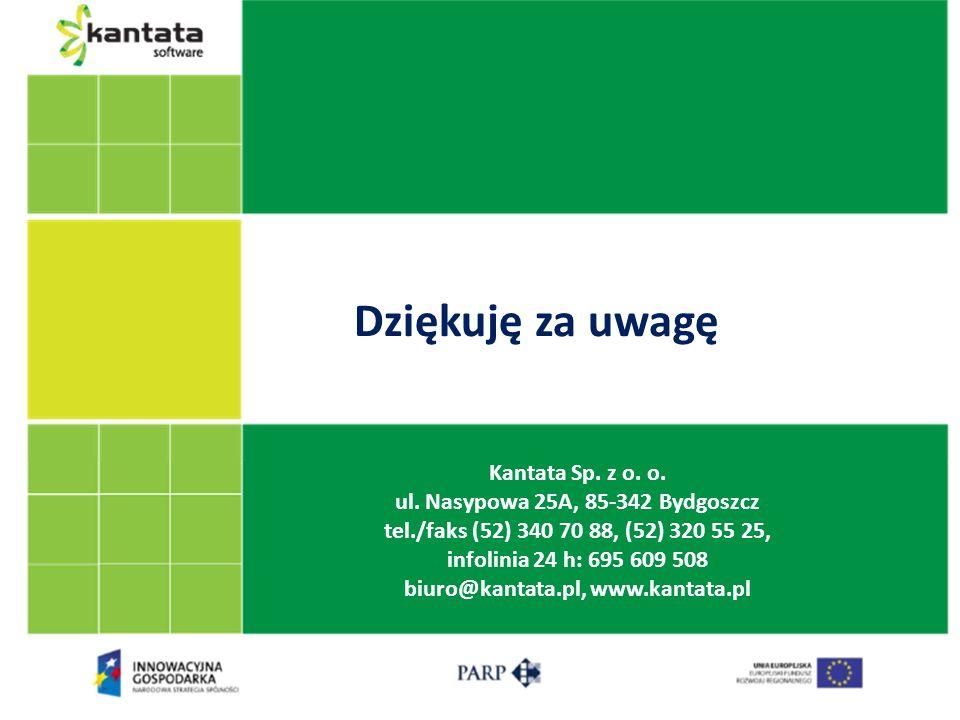 Dziękuję za uwagę Kantata Sp. z o. o. ul. Nasypowa 25A, 85-342 Bydgoszcz tel./faks (52) 340 70 88, (52) 320 55 25, infolinia 24 h: 695 609 508 biuro@k