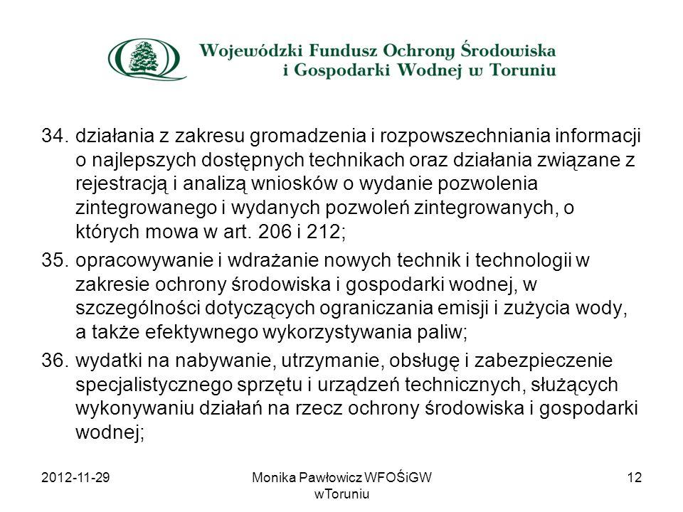 34.działania z zakresu gromadzenia i rozpowszechniania informacji o najlepszych dostępnych technikach oraz działania związane z rejestracją i analizą