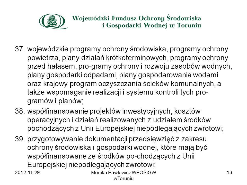 37.wojewódzkie programy ochrony środowiska, programy ochrony powietrza, plany działań krótkoterminowych, programy ochrony przed hałasem, pro-gramy och