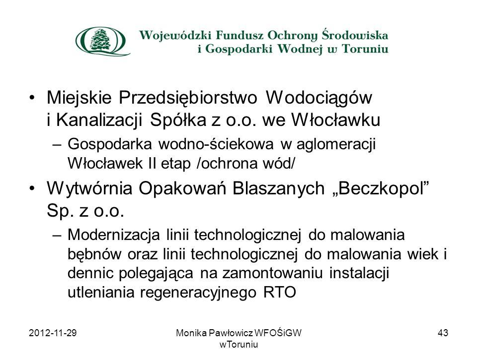 Miejskie Przedsiębiorstwo Wodociągów i Kanalizacji Spółka z o.o. we Włocławku –Gospodarka wodno-ściekowa w aglomeracji Włocławek II etap /ochrona wód/
