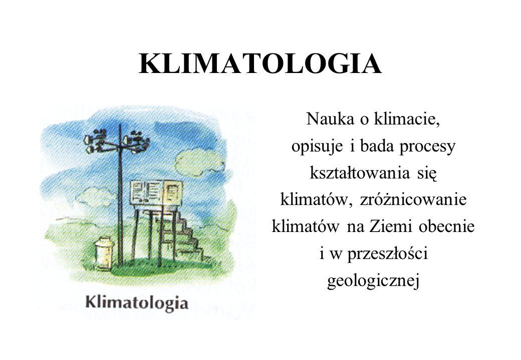 GEOMORFOLOGIA Bada przyczyny powstawania form ukształtowania terenu