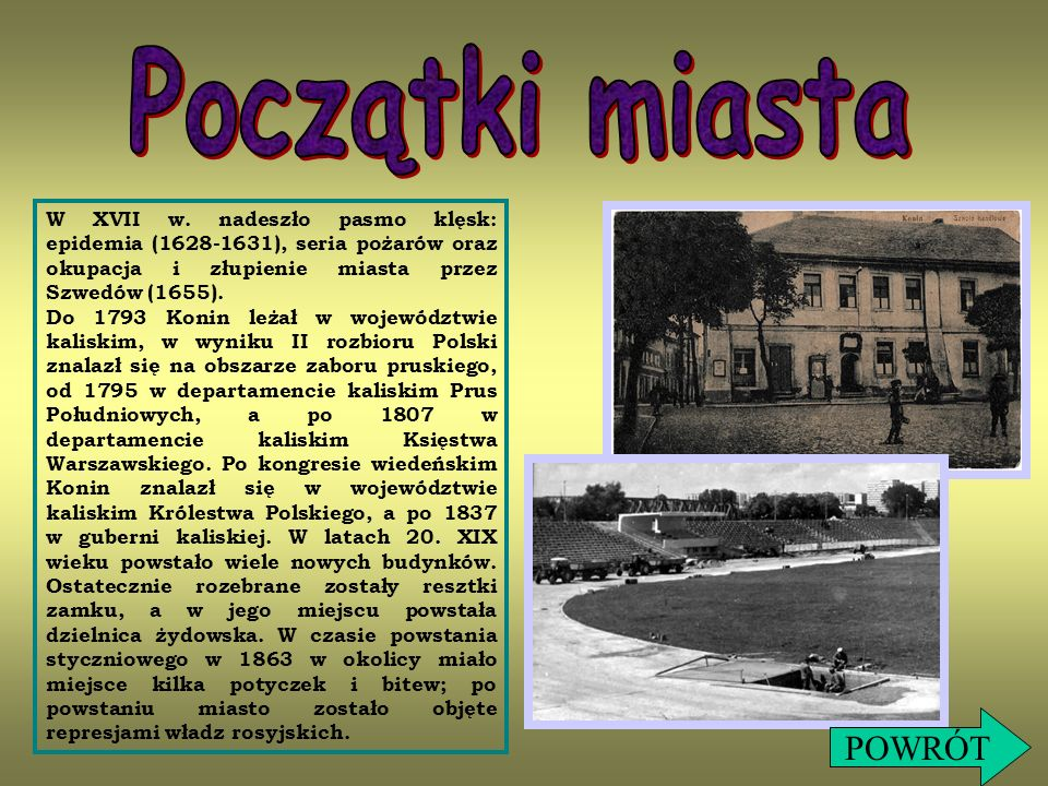 11 listopada 1918 miała miejsce strzelanina na Placu Wolności w Koninie.