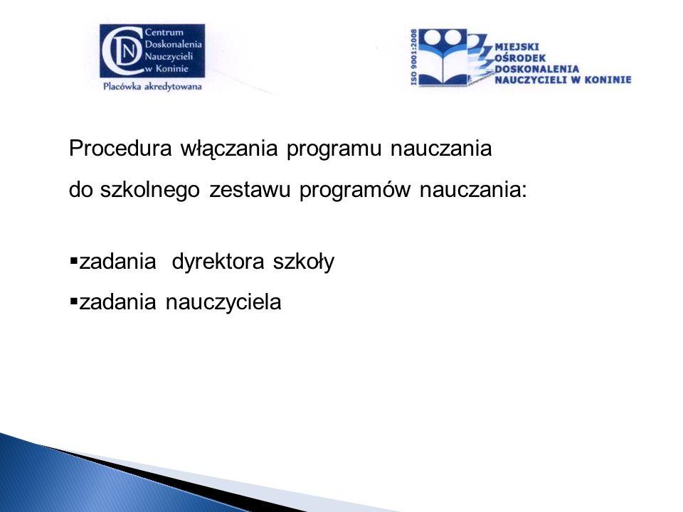 Procedura włączania programu nauczania do szkolnego zestawu programów nauczania: zadania dyrektora szkoły zadania nauczyciela