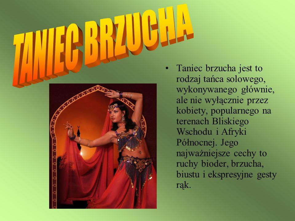 Taniec brzucha jest to rodzaj tańca solowego, wykonywanego głównie, ale nie wyłącznie przez kobiety, popularnego na terenach Bliskiego Wschodu i Afryk