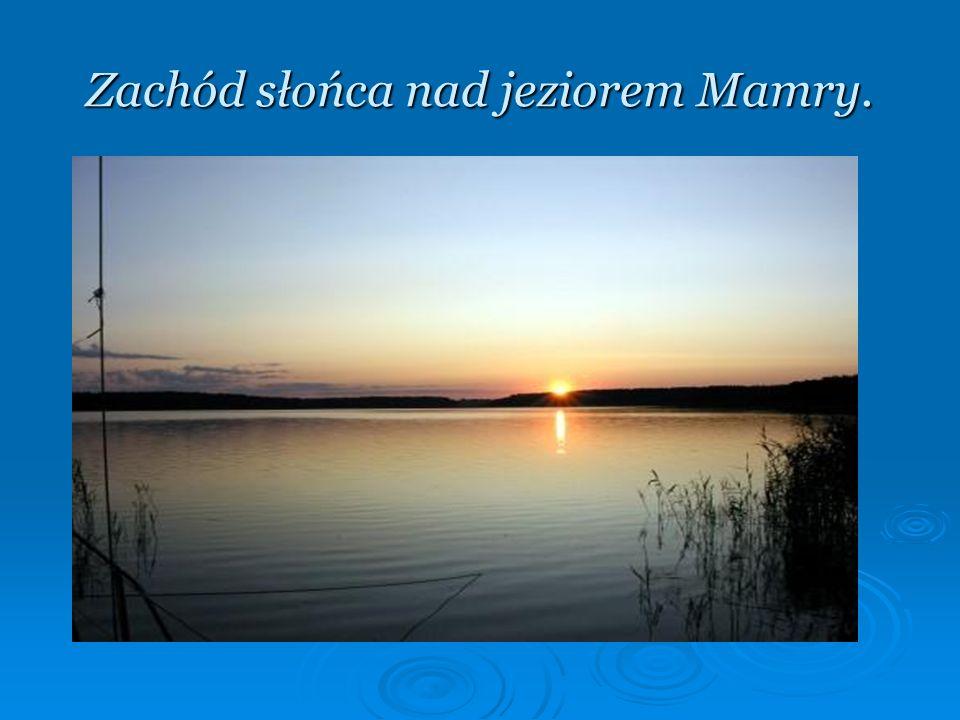 Zachód słońca nad jeziorem Mamry.