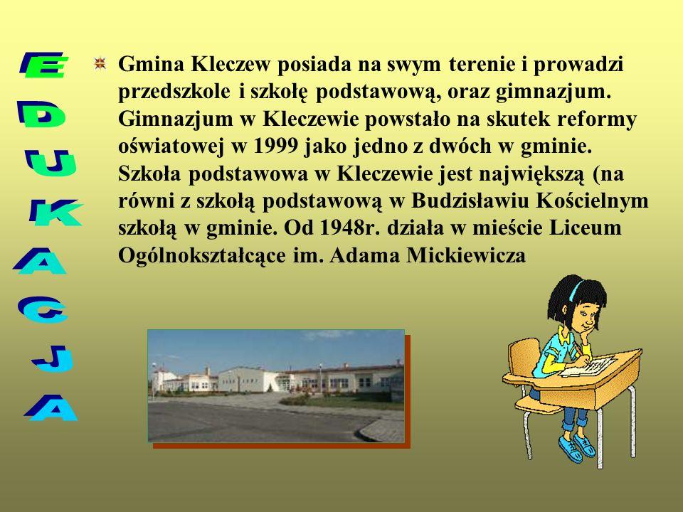 Gmina Kleczew posiada na swym terenie i prowadzi przedszkole i szkołę podstawową, oraz gimnazjum. Gimnazjum w Kleczewie powstało na skutek reformy ośw