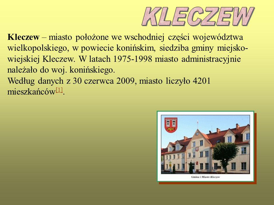 Kleczew – miasto położone we wschodniej części województwa wielkopolskiego, w powiecie konińskim, siedziba gminy miejsko- wiejskiej Kleczew. W latach