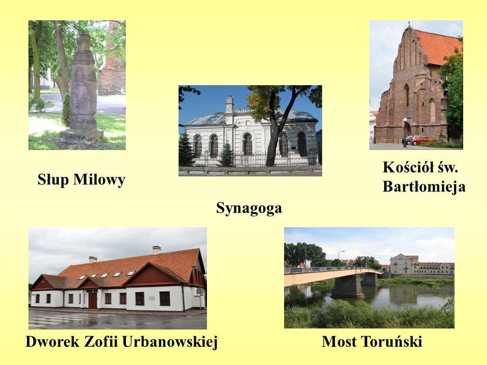 Słup Milowy Kościół św. Bartłomieja Synagoga Dworek Zofii UrbanowskiejMost Toruński