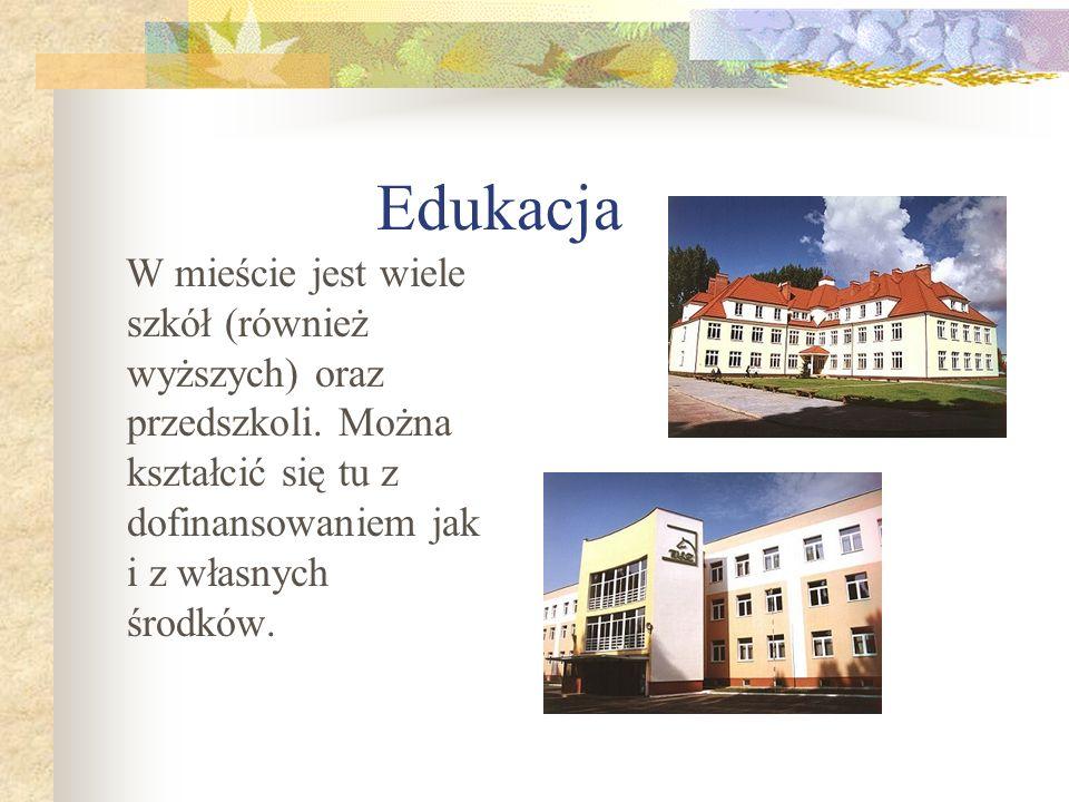 Edukacja W mieście jest wiele szkół (również wyższych) oraz przedszkoli. Można kształcić się tu z dofinansowaniem jak i z własnych środków.