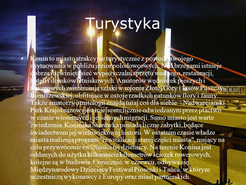 Turystyka Konin to miasto atrakcyjne turystycznie z powodu swojego usytuowania w pobliżu jezior polodowcowych. Nad brzegami istnieje dobrze rozwinięta