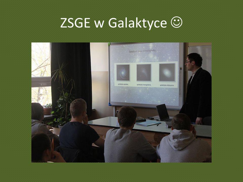 ZSGE w Galaktyce