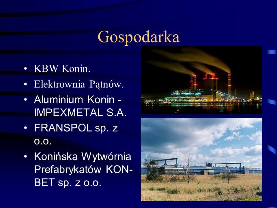 Gospodarka KBW Konin.Elektrownia Pątnów. Aluminium Konin - IMPEXMETAL S.A.