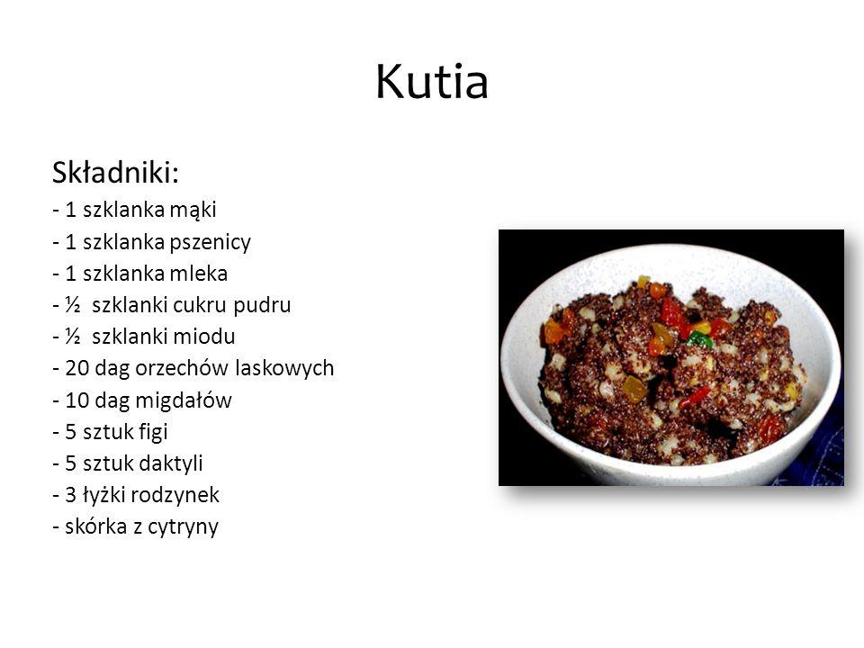 Kutia Wykonanie: Pszenicę namoczyć na noc, a następnie gotować trzykrotnie zmieniając wodę, gdy pszenica będzie miękka, odsączyć na sitku.