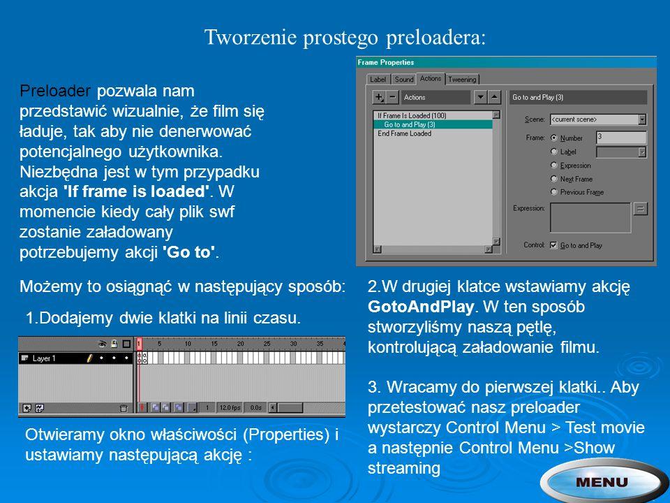 Tworzenie prostego preloadera: Preloader pozwala nam przedstawić wizualnie, że film się ładuje, tak aby nie denerwować potencjalnego użytkownika. Niez