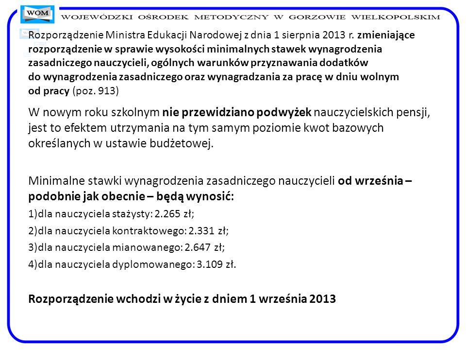 Rozporządzenie Ministra Edukacji Narodowej z dnia 1 sierpnia 2013 r. zmieniające rozporządzenie w sprawie wysokości minimalnych stawek wynagrodzenia z