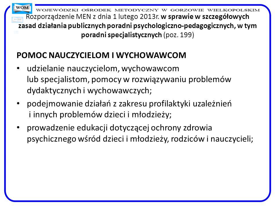Rozporządzenie MEN z dnia 1 lutego 2013r. w sprawie w szczegółowych zasad działania publicznych poradni psychologiczno-pedagogicznych, w tym poradni s