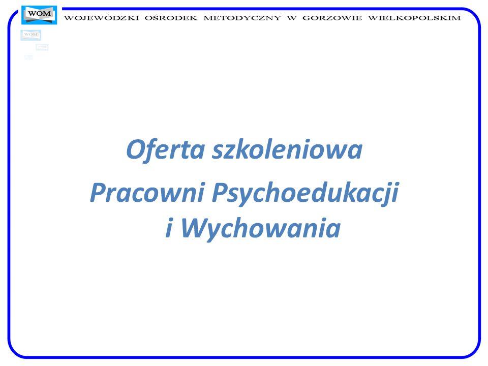 Oferta szkoleniowa Pracowni Psychoedukacji i Wychowania