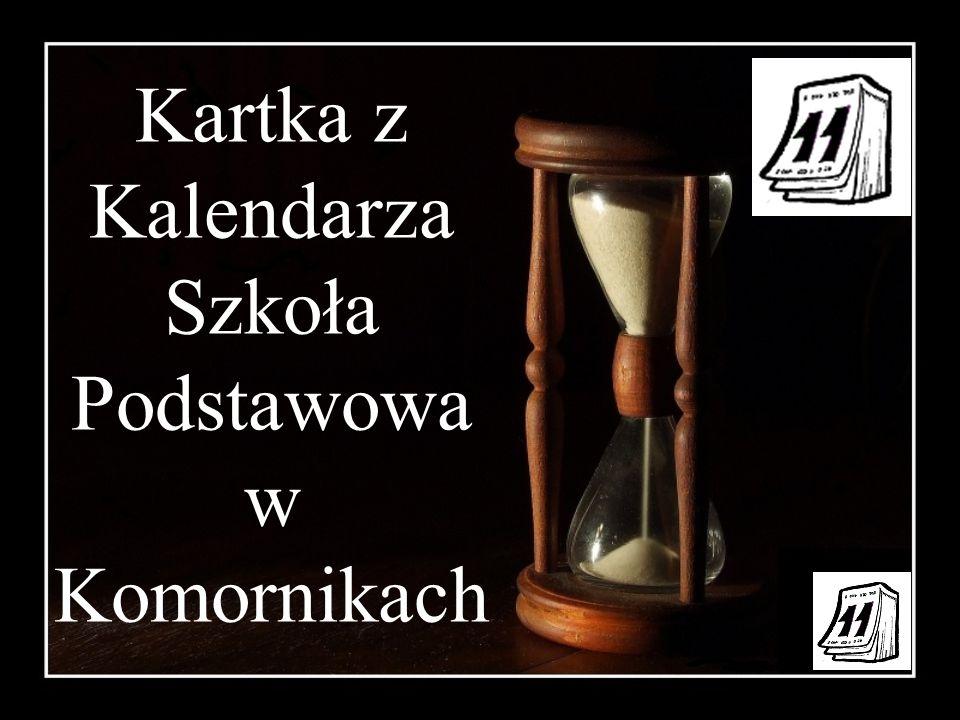 Kartka z Kalendarza Szkoła Podstawowa w Komornikach
