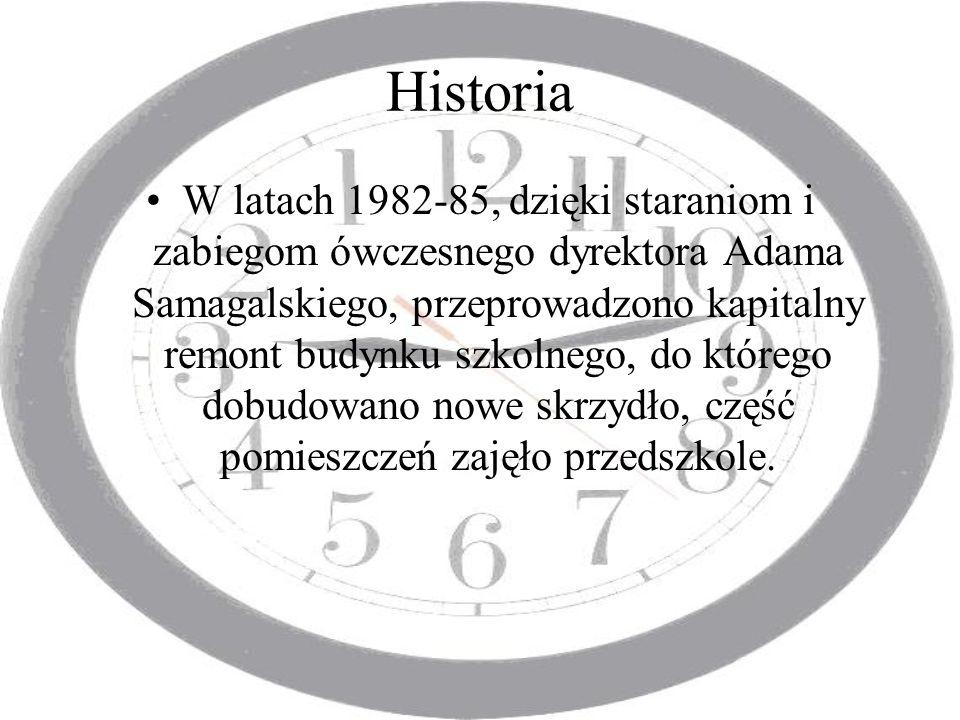 Historia W latach 1982-85, dzięki staraniom i zabiegom ówczesnego dyrektora Adama Samagalskiego, przeprowadzono kapitalny remont budynku szkolnego, do