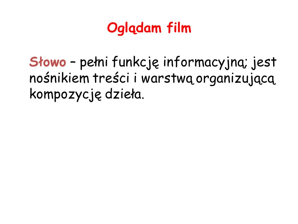Film w charakterze kontekstu pomocniczego lub interpretacyjnego II.