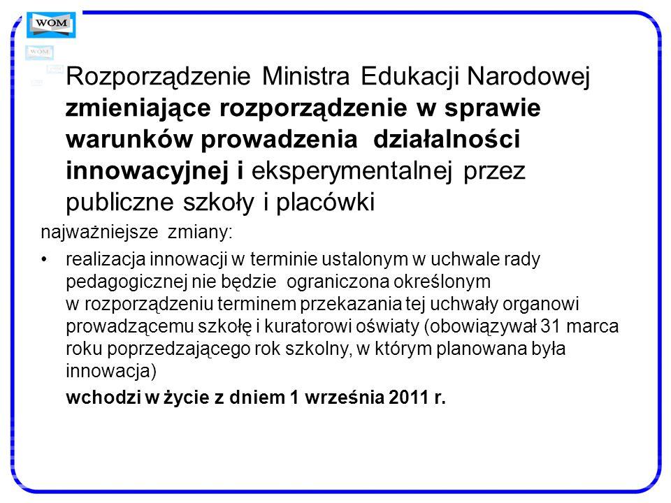 Rozporządzenie Ministra Edukacji Narodowej zmieniające rozporządzenie w sprawie warunków prowadzenia działalności innowacyjnej i eksperymentalnej prze