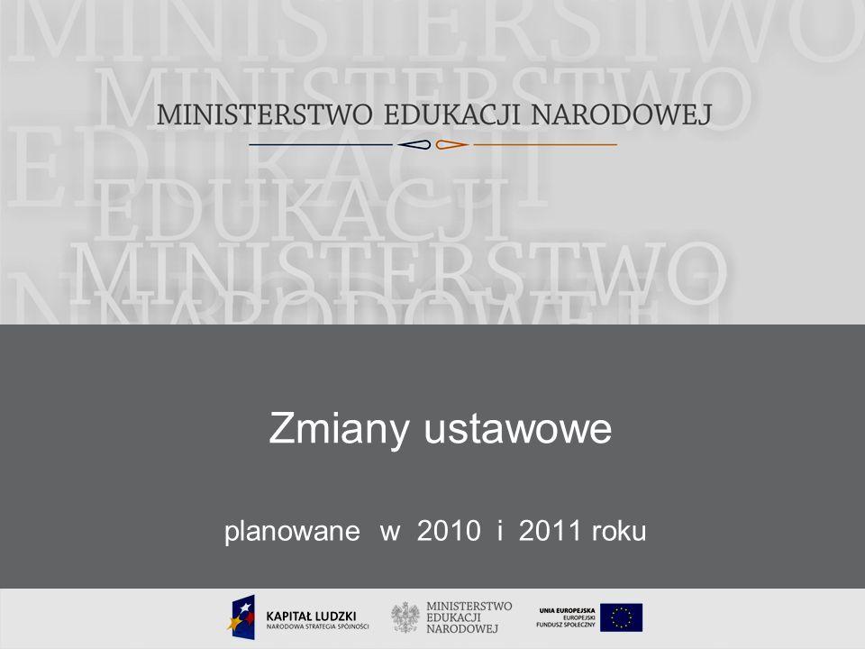 36 Zmiany ustawowe planowane w 2010 i 2011 roku