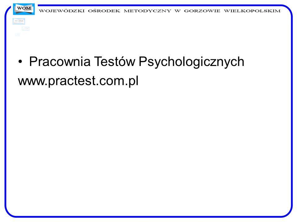 Pracownia Testów Psychologicznych www.practest.com.pl