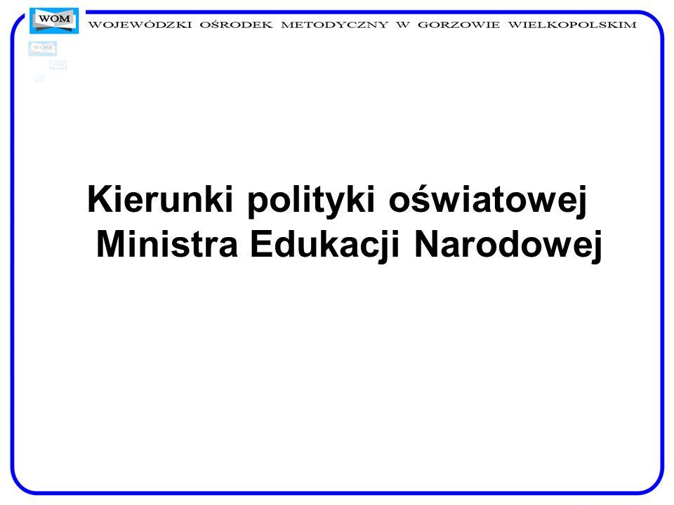 Kierunki polityki oświatowej Ministra Edukacji Narodowej