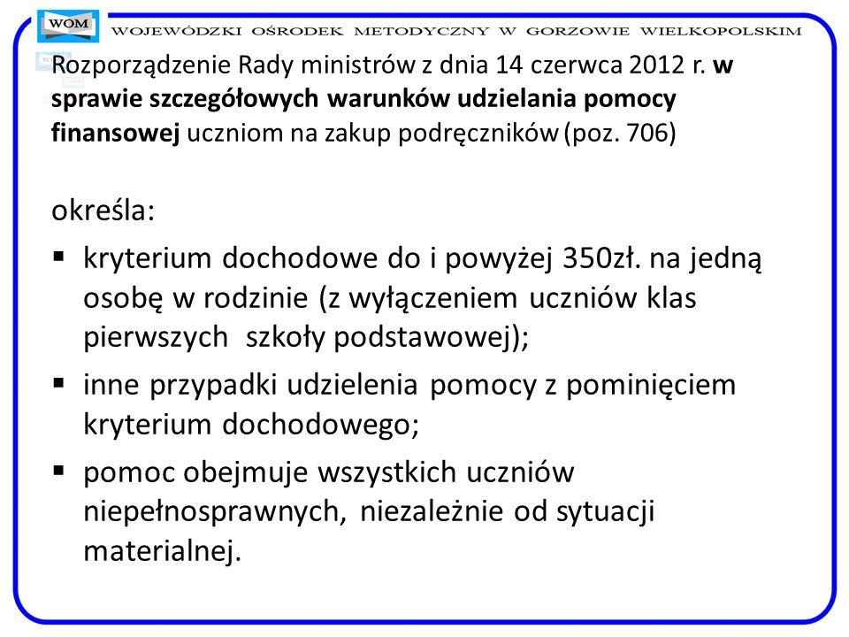 Rozporządzenie Rady ministrów z dnia 14 czerwca 2012 r. w sprawie szczegółowych warunków udzielania pomocy finansowej uczniom na zakup podręczników (p