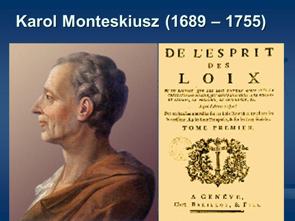Karol Monteskiusz (1689 – 1755)