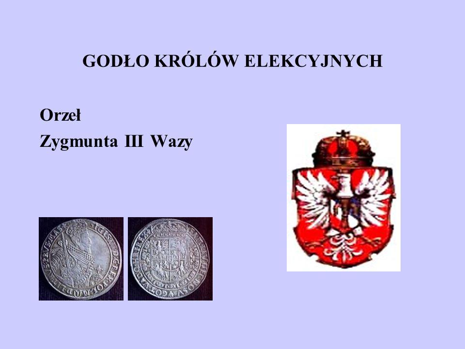 GODŁO KRÓLÓW ELEKCYJNYCH Orzeł Zygmunta III Wazy