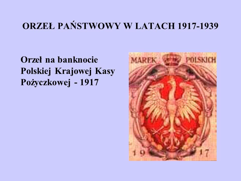 ORZEŁ PAŃSTWOWY W LATACH 1917-1939 Orzeł na banknocie Polskiej Krajowej Kasy Pożyczkowej - 1917