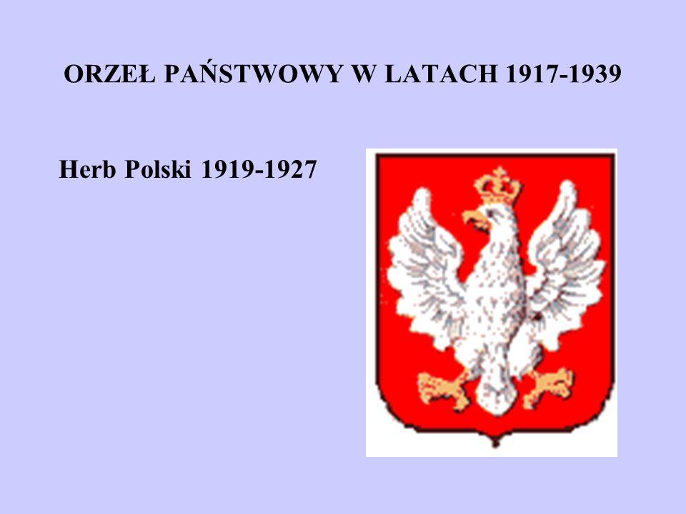ORZEŁ PAŃSTWOWY W LATACH 1917-1939 Herb Polski 1919-1927
