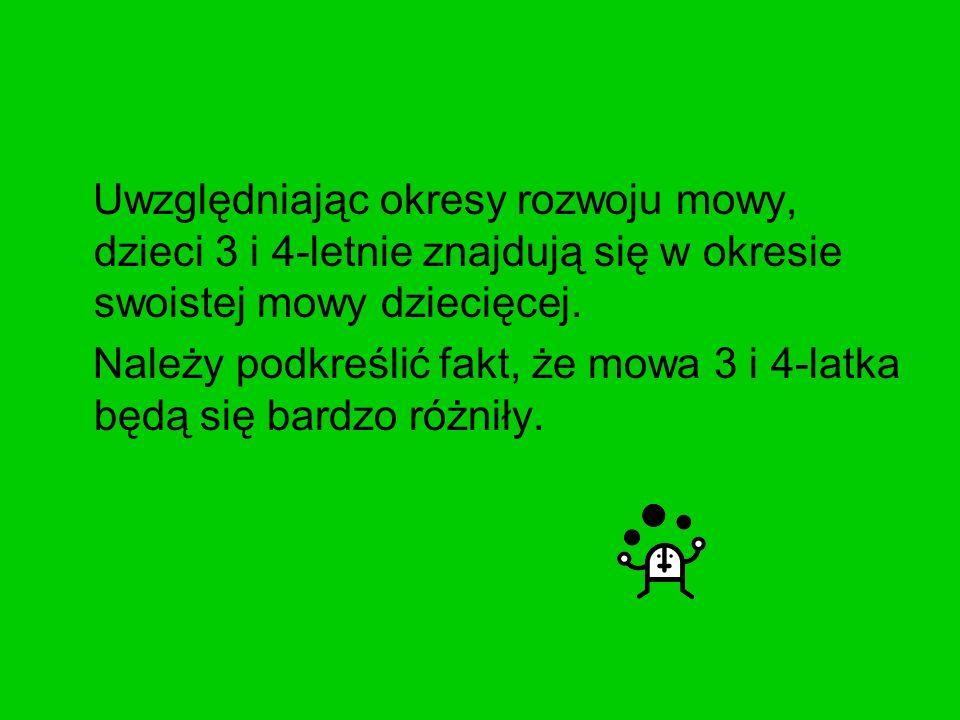 Dziecko 4-letnie powinno już poprawnie używać głosek s, z, c, dz, nie powinno ich zamieniać na głoski ś, ź, ć, dź.