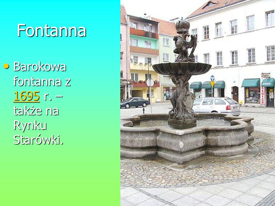 Fontanna Barokowa fontanna z 1695 r. – także na Rynku Starówki.