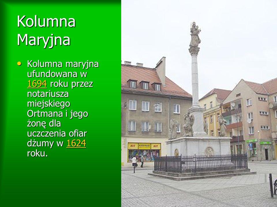 Kolumna Maryjna Kolumna maryjna ufundowana w 1694 roku przez notariusza miejskiego Ortmana i jego żonę dla uczczenia ofiar dżumy w 1624 roku.