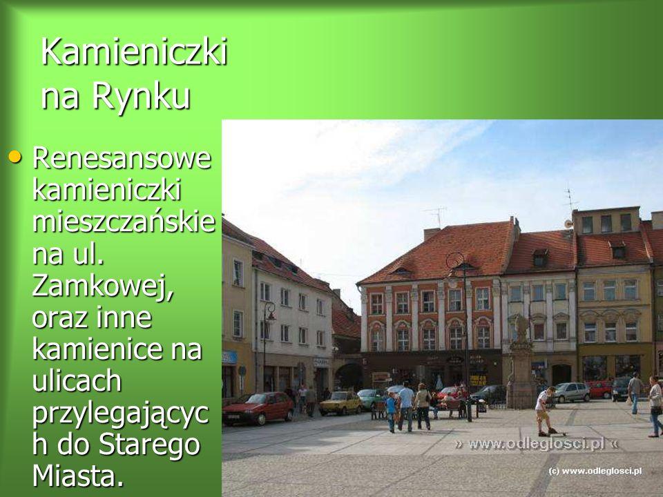 Kamieniczki na Rynku Renesansowe kamieniczki mieszczańskie na ul.