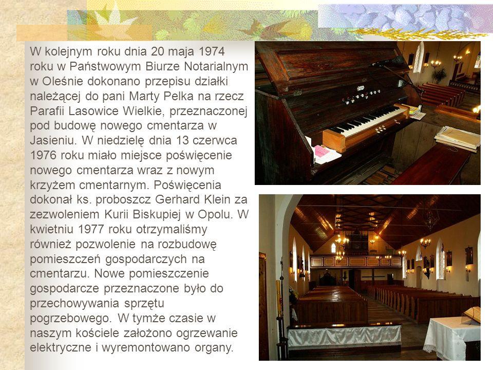 W kolejnym roku dnia 20 maja 1974 roku w Państwowym Biurze Notarialnym w Oleśnie dokonano przepisu działki należącej do pani Marty Pelka na rzecz Para
