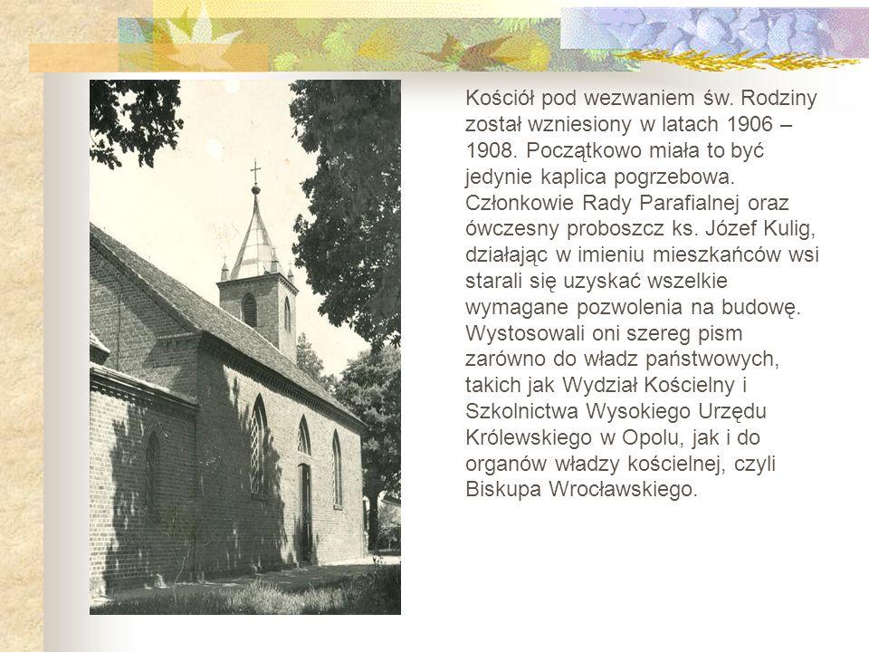 Kościół pod wezwaniem św. Rodziny został wzniesiony w latach 1906 – 1908. Początkowo miała to być jedynie kaplica pogrzebowa. Członkowie Rady Parafial