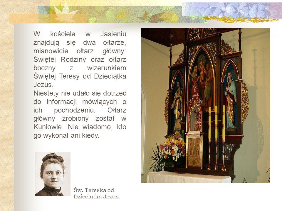 W kościele w Jasieniu znajdują się dwa ołtarze, mianowicie ołtarz główny: Świętej Rodziny oraz ołtarz boczny z wizerunkiem Świętej Teresy od Dzieciątk