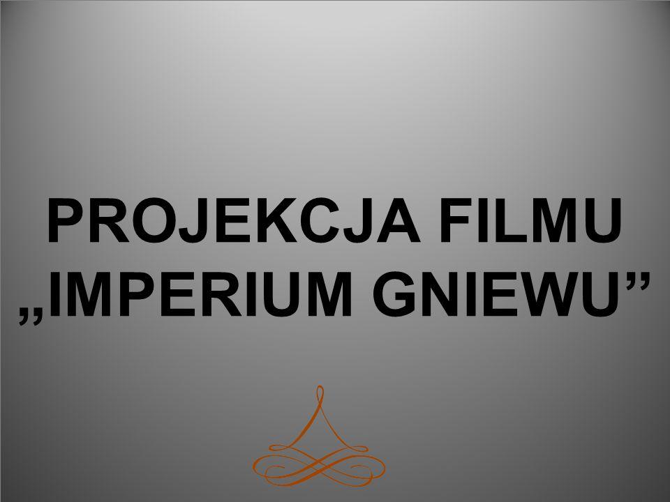 PROJEKCJA FILMU IMPERIUM GNIEWU