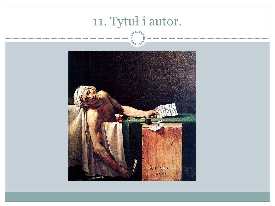 11. Tytuł i autor.